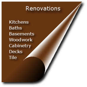Home Renovation & Remodeling, Kitchens, Baths, Basements, Decks, Woodwork, Cabinetry, Tile, Windows, Doors